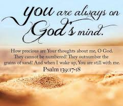 psalm 139 1 18 you and i are always on the mind of god tell the