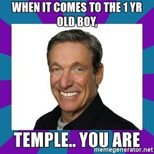 Maury Meme Generator - when it comes to the 1 yr old boy temple you are maury meme
