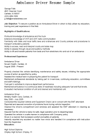 duties of a truck driver for resume driver resumes ambulance