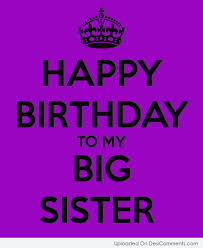 Happy Birthday Wishes To Big Birthday Wishes For Sister Pictures Images Graphics For Facebook