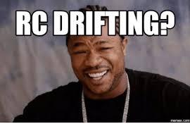 Rc Car Meme - rc drifting memescom funny rc cars meme on me me