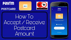 paytm postcard how to accept receive postcard amount