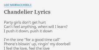 Chandelier Lyric Chandelier Lyrics By Leo Moracchioli Don T Get