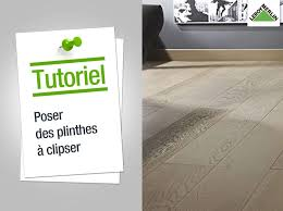 Laminati Leroy Merlin by Comment Poser Des Plinthes à Clipser Leroy Merlin Youtube