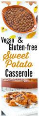 healthy sweet potato thanksgiving recipes sweet potato casserole vegan and gluten free happy healthy mama