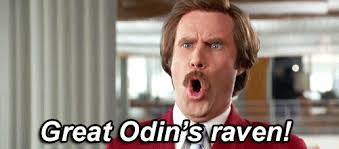 great odin s raven ron burgundy can t believe his eyes in anchorman
