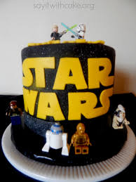 starwars cakes may the 4th be with you wars cake say it with cake