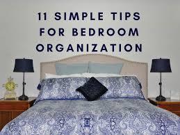 bedroom organization 11 simple tips for bedroom organization heartwork organizing tips