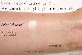 Blinded By The Lifht Too Faced Love Light Prismatic Highlighter My Review Bonnie