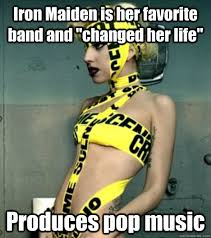 Iron Maiden Memes - iron maiden is her favorite band and changed her life produces pop