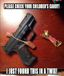 Candy Meme - halloween is right around the corner make sure to check your kids