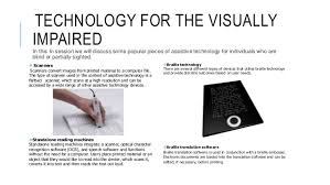 Assistive Technology For The Blind Assistive Technology