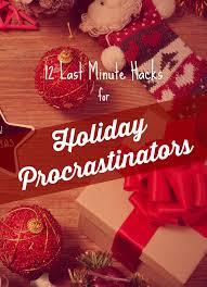 12 last minute hacks for holiday procrastinators mommy shorts