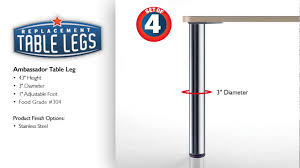 stainless steel table legs adjustable ambassador dining or table height stainless steel table leg youtube