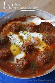brouillon de cuisine tajine de kefta viande hachée aux oeufs maroc mes brouillons de