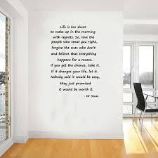 vinyl wall quotes dr seuss color the walls of your house vinyl wall quotes dr seuss size dr seuss quotes life is too short