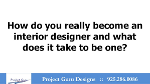 What It Takes To Be An Interior Designer How I Became An Interior Designer How To Become An Interior