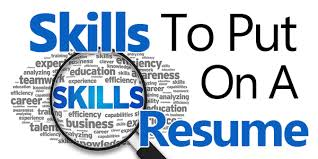 What To Put On Your Resume Skills To Put On A Resume