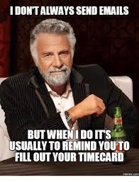 Timecard Meme - 25 best memes about timecard timecard memes