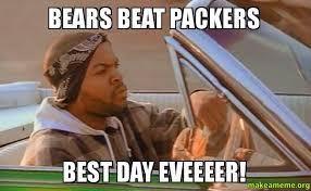 Bears Packers Meme - bears beat packers best day eveeeer make a meme