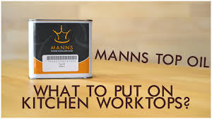 treating kitchen worktops and table tops mann u0027s top oil product