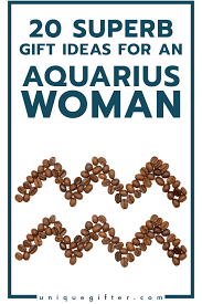 gifts for a woman 20 gifts for aquarius women unique gifter