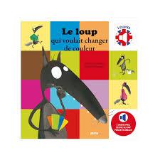 Couleurs En Anglais Francais Livre Sonore Bilingue Français Anglais Le Loup Qui Voulait Changer
