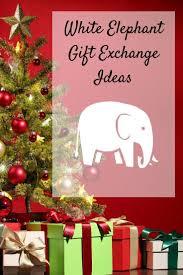 best gift exchange ideas 25 unique best white elephant gifts ideas on pinterest diy