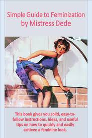 smashwords u2013 simple guide to feminization u2013 a book by mistress dede