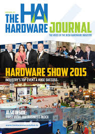 the hardware journal march april 2015 by the hardware journal issuu