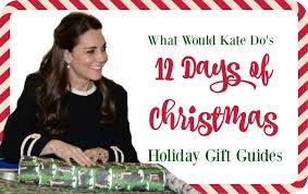 12 days of christmas gift guides presents for pippa what would