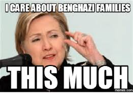 Benghazi Meme - i care about benghazi families this much benghazi meme on me me