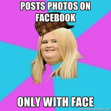 Girls On Facebook Meme - fat girls on facebook scumbag fat girl know your meme