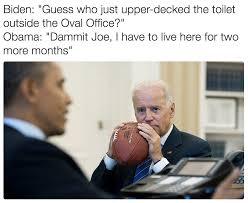 Joe Biden Memes - guess who just upper decked the bathroom prankster joe biden
