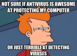 At Computer Meme - funny computer meme not sure if antivirus as aweseome at