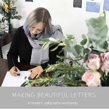 making beautiful letters an online modern calligraphy workshop