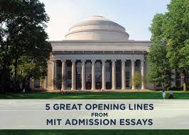 why do you want to attend college essay samples 5 great opening lines from mit admissions essays admitsee