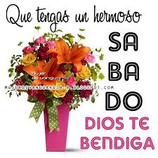 imagenes hermosas dios te bendiga que tengas un hermoso sábado y dios te bendiga imágenes con frases