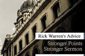 rick warren s advice for stronger sermon points by rick warren