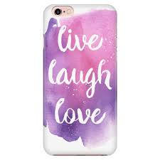 live laugh love u0027 motivational quotes phone case good morning quote