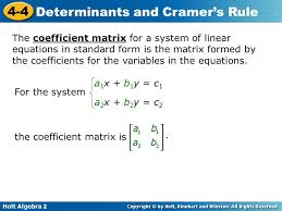the coefficient matrix for a system of linear equations in standard form is the matrix formed