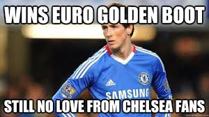 Fernando Torres Meme - wins euro golden boot still no love from chelsea fans fernando