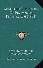 plymouth plantation book bradford s history of plymouth book