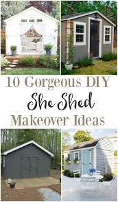 She Sheds by She Shed Makeover Ideas The Weathered Fox