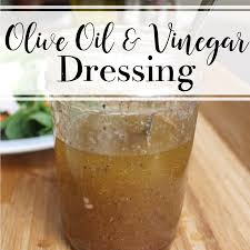olive oil u0026 vinegar dressing gettin u0027 my healthy on