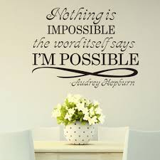 new design audrey hepburn motto nothing is impossible home