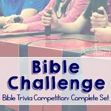 Challenge Complete Bible Challenge Complete Year 1 Set Bible Trivia Competition Tpt