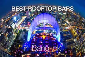 best roof top bars bangkok best rooftop bars bangkok undercover
