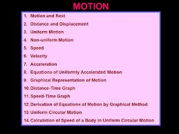 motion 1 motion and rest 2 distance and displacement 3