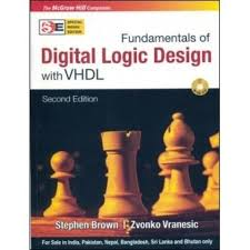 fundamentals of digital logic design with vhdl with cd 2nd